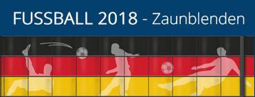 Fußball 2018 - Lebhafte WM-Motive für den Gartnzaun